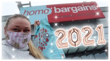 Home Bargains Hauls and GOODBYE 2020! ✨
